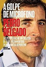A golpe de micrófono: Las peripecias de un ciclista de élite reconvertido en periodista deportivo