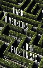 Dark Diversions: A Traveler's Tale
