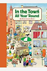 In the Town All Year 'Round: (Illustrated Classics for Kids, Illustrated Kids Books, Early Readers Book) Hardcover
