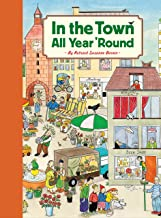 In the Town All Year 'Round: (Illustrated Classics for Kids, Illustrated Kids Books, Early Readers Book)