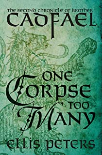 One Corpse Too Many (The Chronicles of Brother Cadfael, 2)