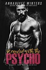 Stranded with the Psycho (Curvy for Keeps Book 4) Kindle Edition