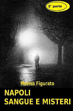 Napoli sangue e misteri 2°parte
