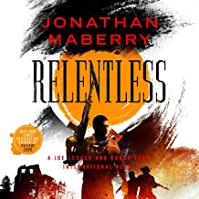 Relentless: A Joe Ledger and Rogue Team International Novel