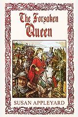 The Forsaken Queen Kindle Edition