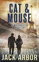 Cat & Mouse: A Max Austin Short