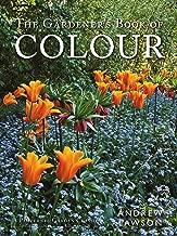 The Gardener's Book of Colour (A Pimpernel Garden Classic)