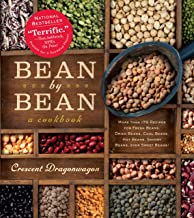 Bean By Bean: A Cookbook: More than 175 Recipes for Fresh Beans, Dried Beans, Cool Beans,..