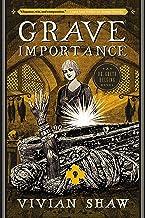 Grave Importance (A Dr. Greta Helsing Novel Book 3)