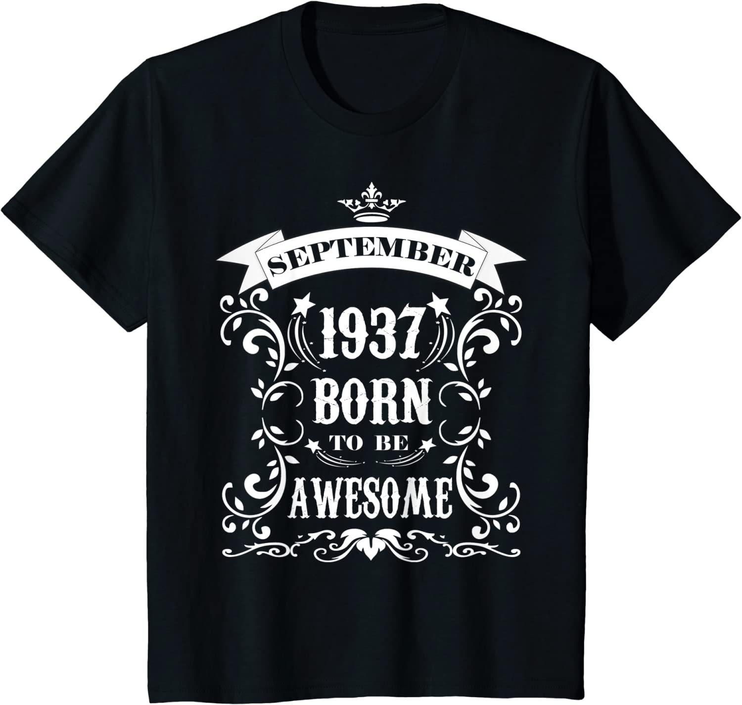 Birthday Gift Born To Be Awesome September 1937 T-Shirt