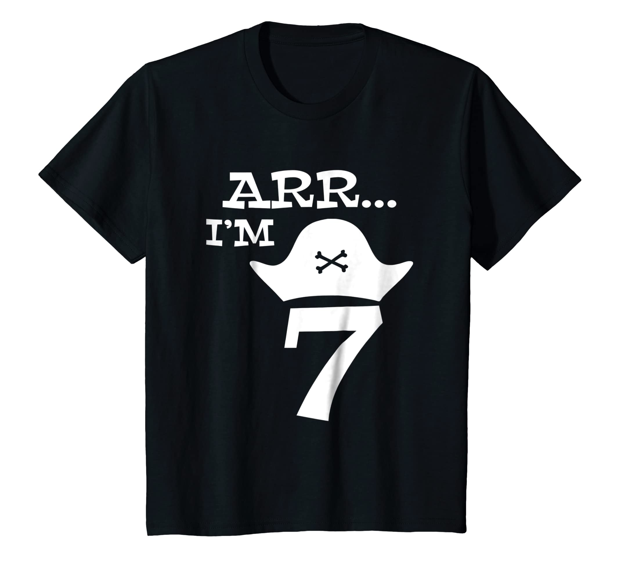 6d6d7f750 Amazon.com: Kids Arr I'm 7 Pirate Shirt. Seventh Birthday Tee. Toddler, Boys:  Clothing