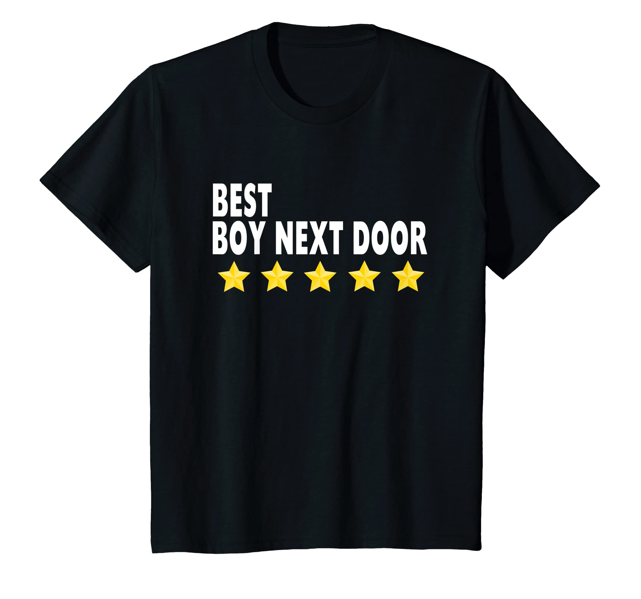 9729134f276 Amazon.com  Best Boy Next Door T-Shirt Best 5 Star Men Gifts Tee Shirts   Clothing