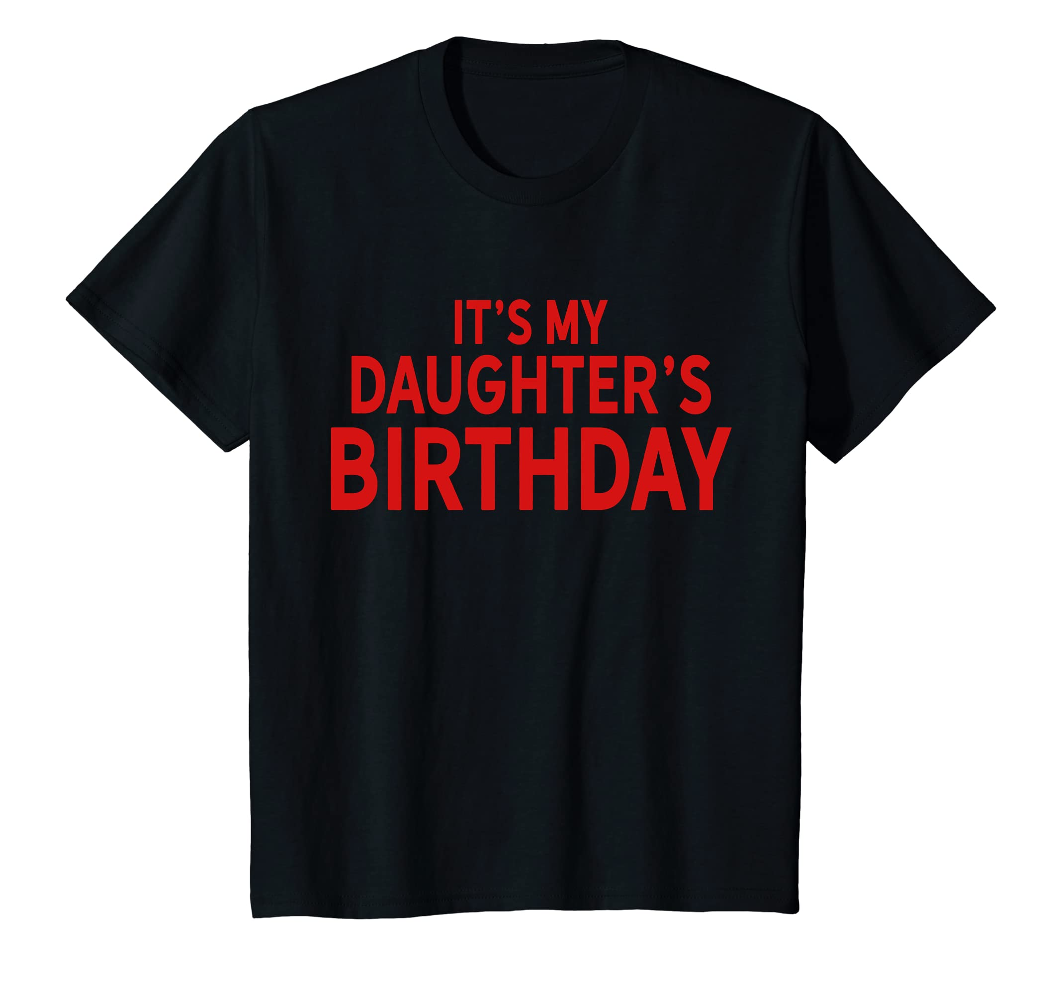Amazon Its My Daughters Birthday Happy Shirt For Parents Clothing