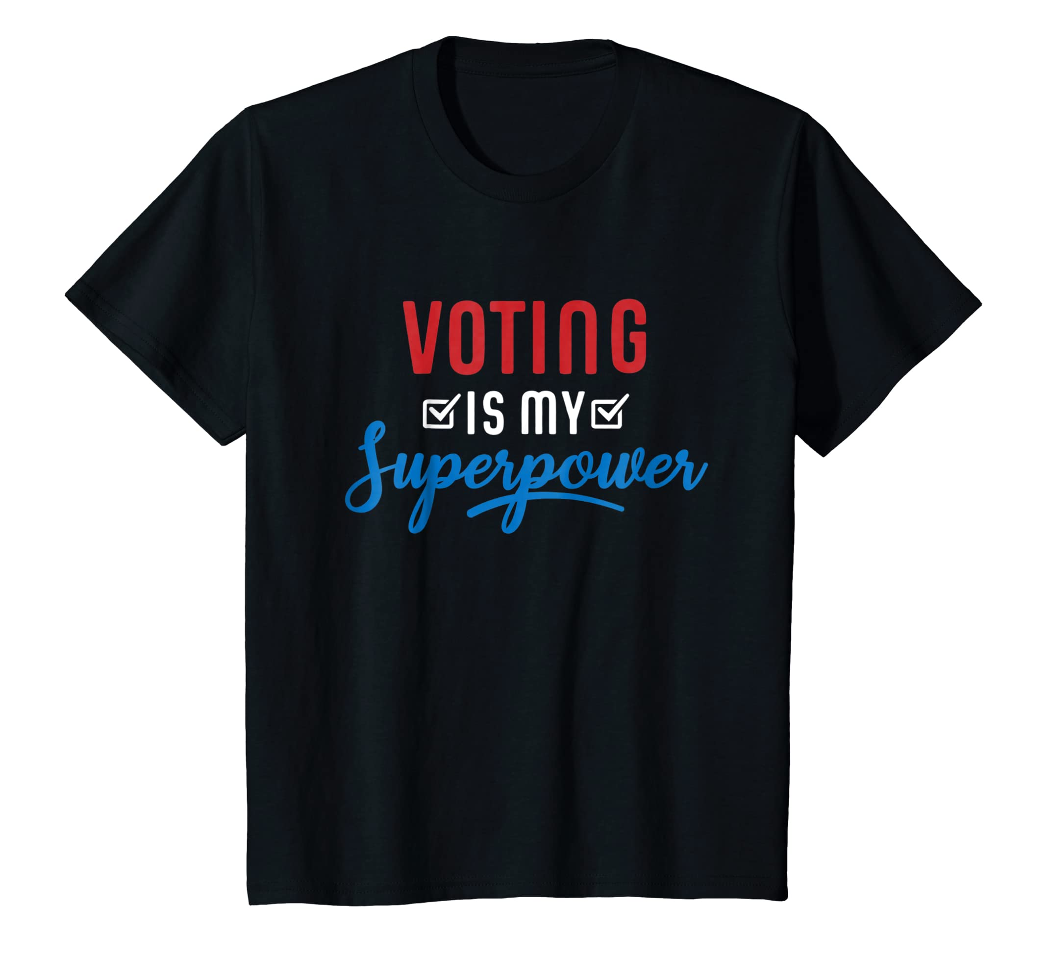 Voting Is My Superpower Shirt Campaign Gifts-Colonhue