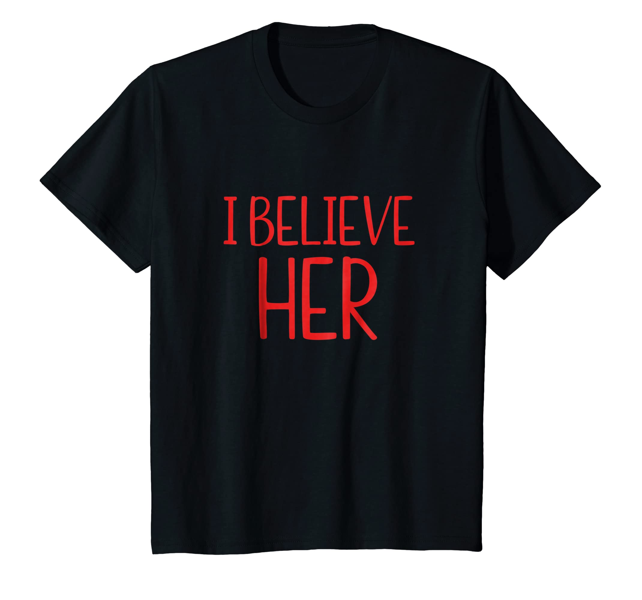 f5f1484c Amazon.com: I Believe Her Shirt #Metoo Movement Shirt Womens Right Tees:  Clothing