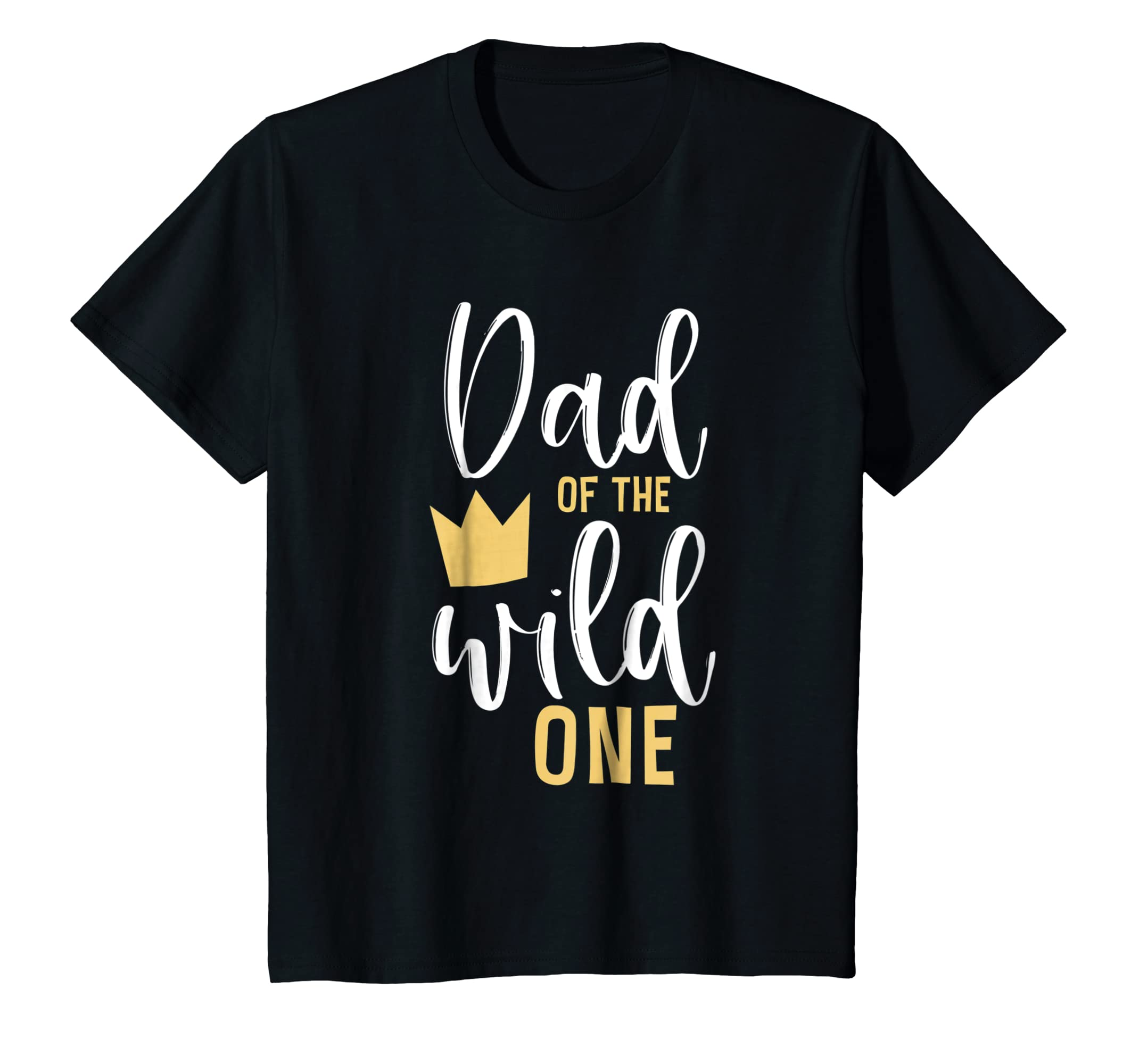 Dad of the Wild One Shirt 1st Birthday First Thing Daddy Tee-Awarplus