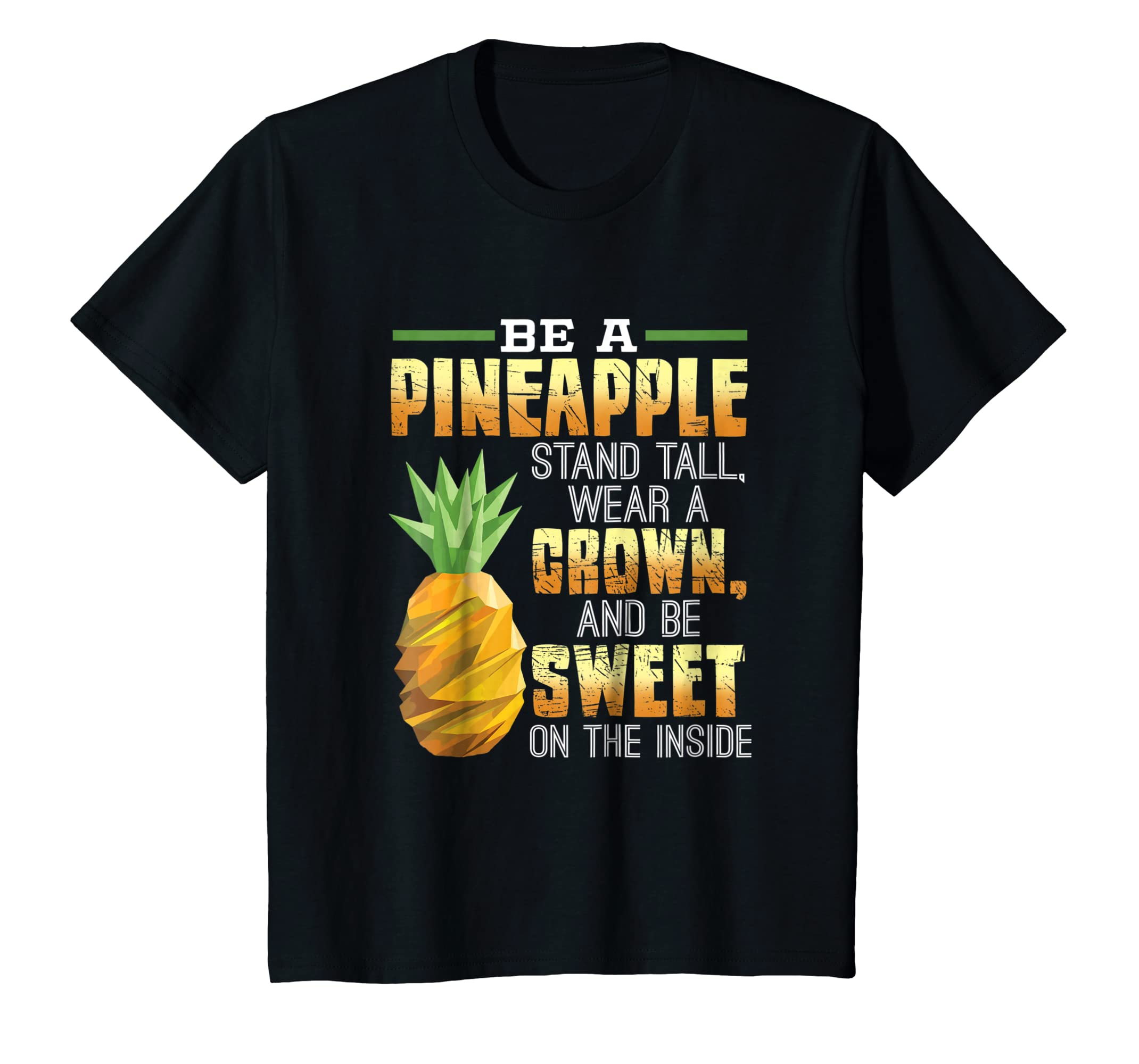 a15c96fd Amazon.com: Be A Pineapple T-Shirt Funny Quote Tee: Clothing