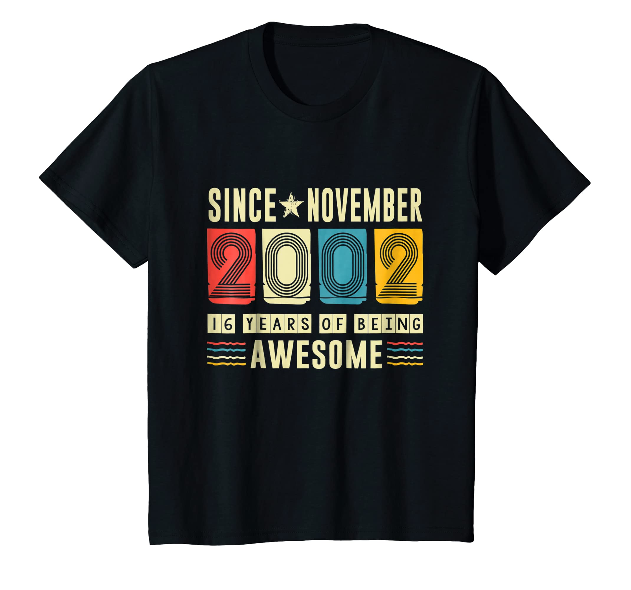 Awesome Since November 2002 Shirt 16 Years old Birthday-Colonhue