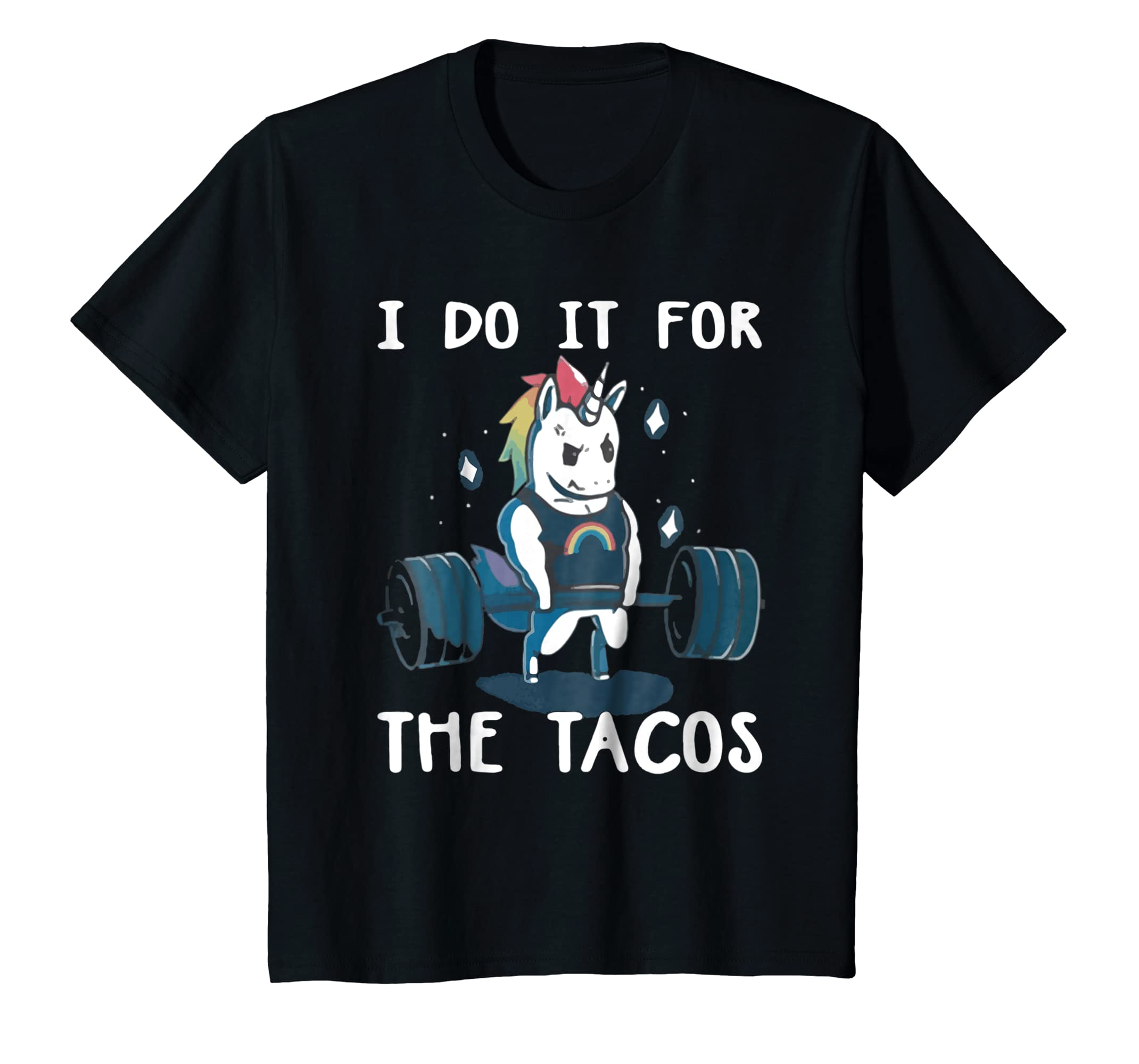 Gym Unicorn Weightlifting I Do It For The Tacos shirt-Awarplus