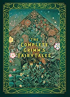 The Complete Grimm's Fairy Tales (Volume 5)