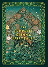 The Complete Grimm's Fairy Tales (Timeless Classics (5))