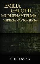 Emilia Galotti Murhenäytelmä: viidessä näytöksessä (Finnish Edition)