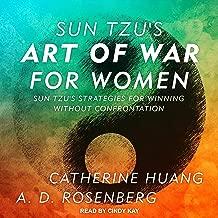 Sun Tzu's Art of War for Women: Sun Tzu's Strategies for Winning Without Confrontation