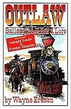 Outlaw Ballads, Legends & Lore