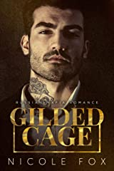 Gilded Cage: A Russian Mafia Romance (Kovalyov Bratva Book 1) Kindle Edition