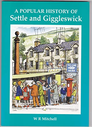 A Popular History of Settle and Giggleswick