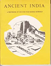 Ancient India;: A textbook of history for middle schools