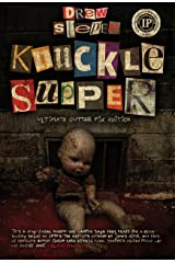 Knuckle Supper: Ultimate Gutter Fix Edition Kindle Edition