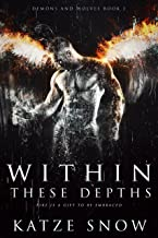 Within These Depths: Demons and Wolves Book 2 (English Edition)