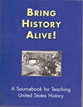 Bring History Alive: A Sourcebook for Teaching United States History
