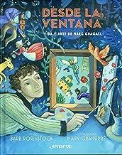 Desde la ventana. Vida y arte de Marc Chagall (LA PUERTA DEL ARTE) (Spanish Edition)