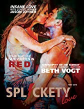 Splickety Love - May 2016: For the Love of Chaos