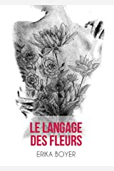 Le langage des fleurs Format Kindle