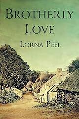 Brotherly Love: A 19th Century Irish Romance Kindle Edition