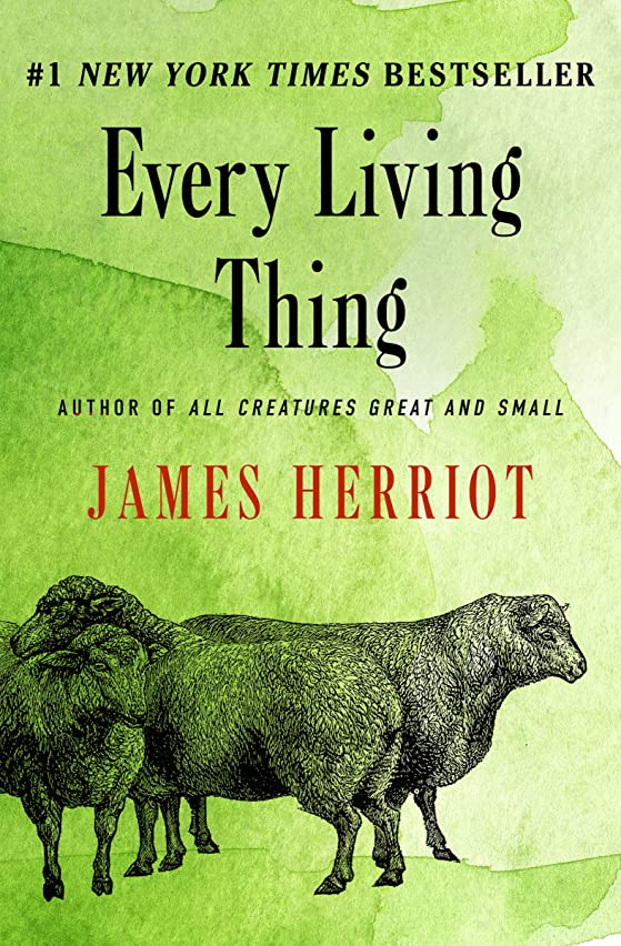 障害腐った障害Every Living Thing (All Creatures Great and Small Book 5) (English Edition)