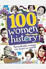 100 Women Who Made History (DKYR) Paperback