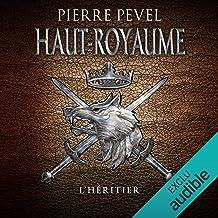 L'Héritier: Haut-Royaume 2