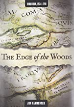 The Edge of the Woods: Iroquoia, 1534-1701