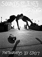 Sounds of Two Eyes Opening - Southern California Life : Skate/Beach/Punk 1969-1982