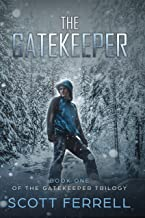 The Gatekeeper (The Gatekeeper Trilogy Book 1)