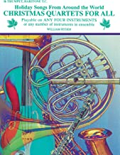 Christmas Quartets for All: Bb Trumpet, Baritone T.C. (Holiday Songs from Around the World) (For All Series)