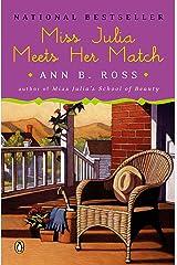 Miss Julia Meets Her Match: A Novel Kindle Edition