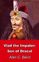 Vlad the Impaler: Son of Dracul (English Edition)