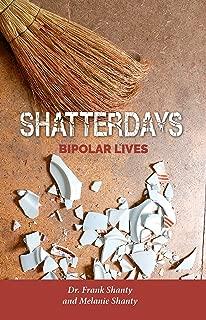 Shatterdays: Bipolar Lives