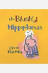 The Blushful Hippopotamus Kindle Edition