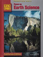 Science Explorer: Focus on Earth Science, California Edition